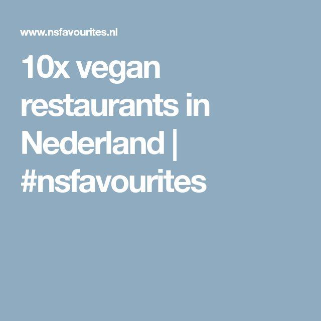10x vegan restaurants in Nederland | #nsfavourites