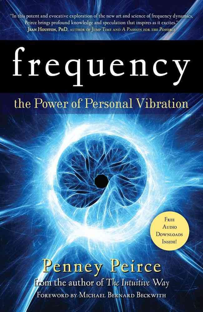 Frequency gives readers the tools to understand how and why their natural frequency interacts with the world around them. Because we see the world from a physical perspective, we often don't notice wh