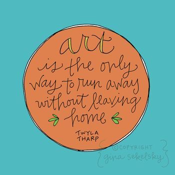 Love it. Gina Sekelsky's handwriting is gorgeous!: Twyla Tharp, Art Quotes, Quotes Sayings Motivation, Quotations, Truth, Quotation Friday, Inspirational Quotes 3, Inspire