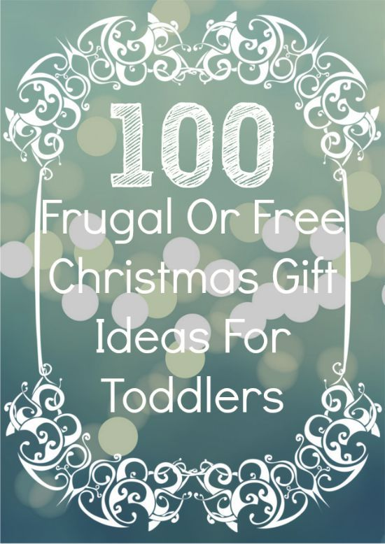 Need some frugal ideas for gifts for your little ones? Here are 100 inexpensive or free gifts ideas for toddlers!