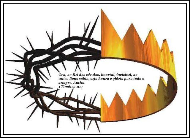 """Conexão com o Pai:  """"Ora, ao Rei dos séculos, imortal, invisível, ao ..."""