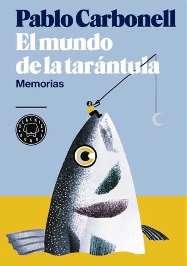 Pablo Carbonell lleva a escena su libro autobiográfico 'El mundo de la tarántula' - http://www.valenciablog.com/pablo-carbonell-lleva-a-escena-su-libro-autobiografico-el-mundo-de-la-tarantula/
