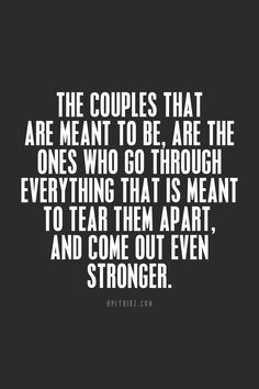 if your meant for each other nothing will tear you apart - Google Search
