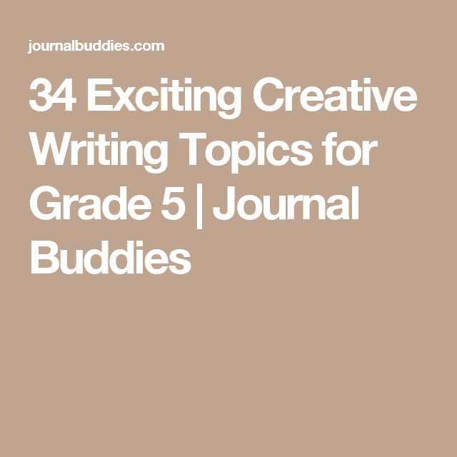 topics creative writing grade 3