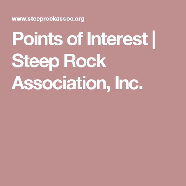 Points of Interest | Steep Rock Association, Inc.