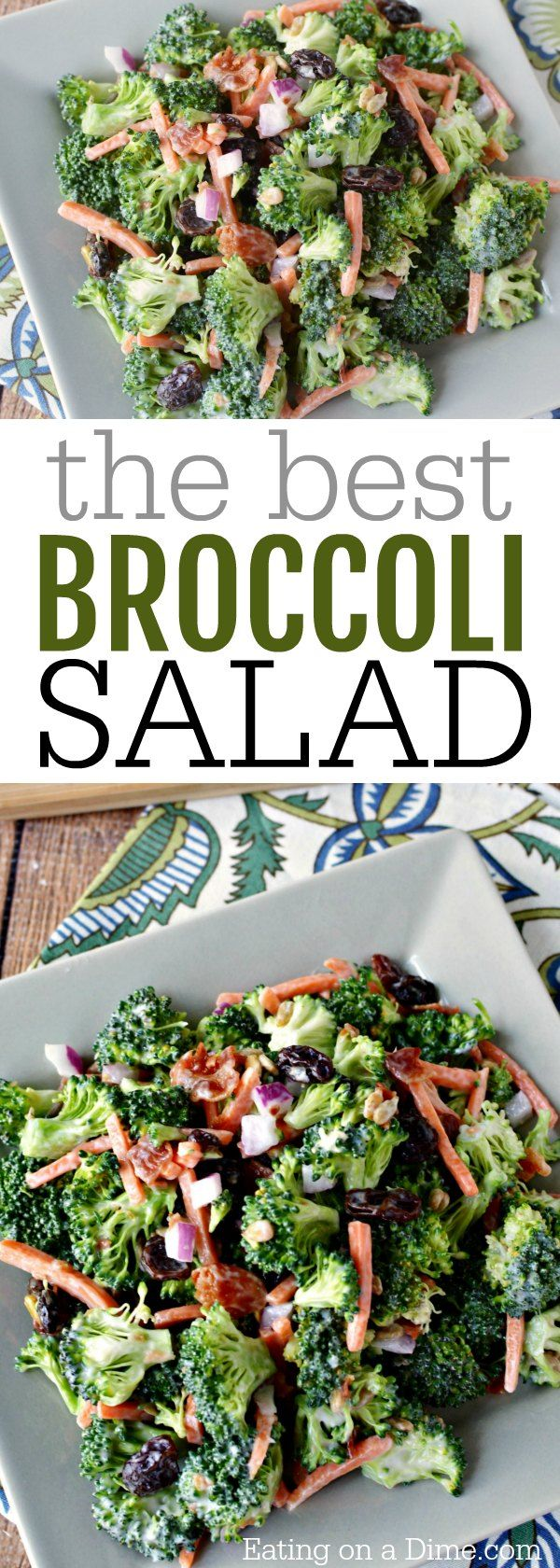 You can find the best broccoli salad recipe here. It's crunchy, sweet and salty all combined in one delicious salad. Everyone loves this creamy dish.
