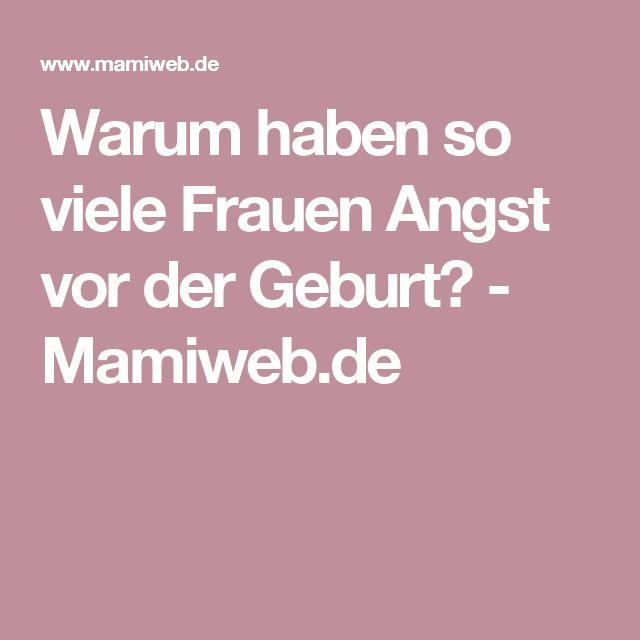 Warum haben so viele Frauen Angst vor der Geburt? - Mamiweb.de
