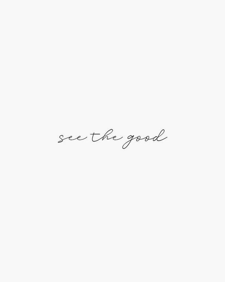 25 +> Train your mind and heart to see the good in everything. There is always something …
