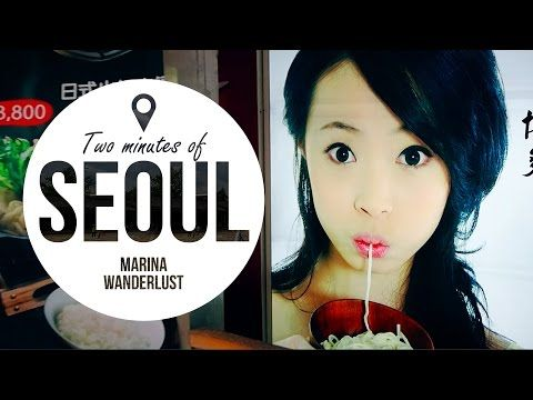 Seoul Korea Attractions   Travel Guide in 2 Minutes   Map Inside Video - YouTube