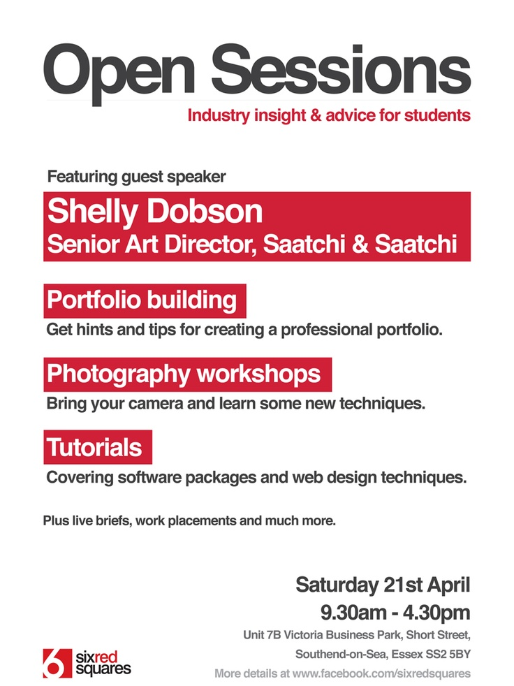 This Saturday sixredsquares is holding its first Open Sessions day, an industry insight and advice day for students. You can come along or send your questions to us on Twitter at @sixredsquares