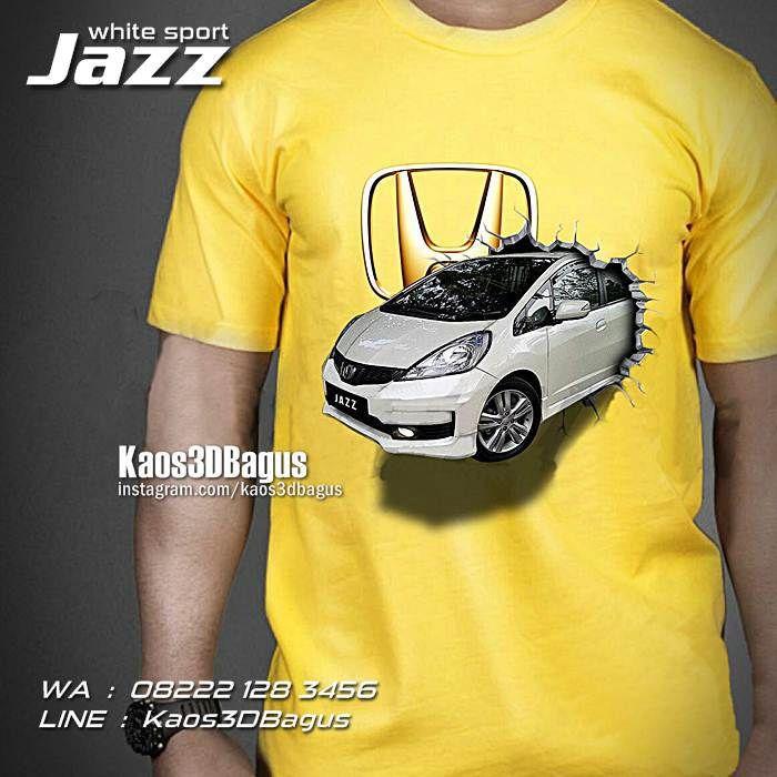 Kaos HONDA JAZZ, Kaos MOBIL JAZZ, Kaos3D, Honda Jazz Indonesia, Kaos Klub Honda Jazz, kaos3dbagus.wordp..., WA : 08222 128 3456, LINE : Kaos3DBagus