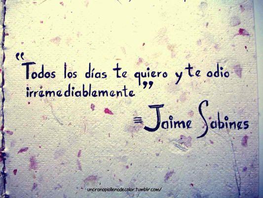 Frases de Jaime Sabines: te quiero