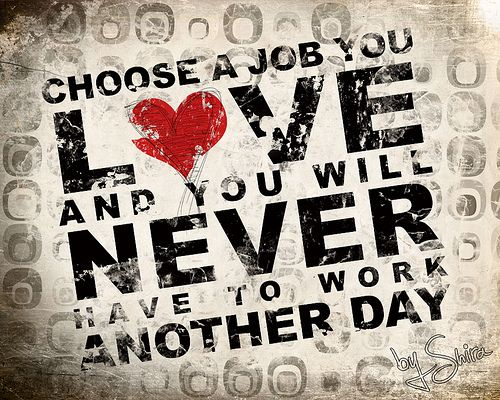 Do Your Job You Love Quote Images