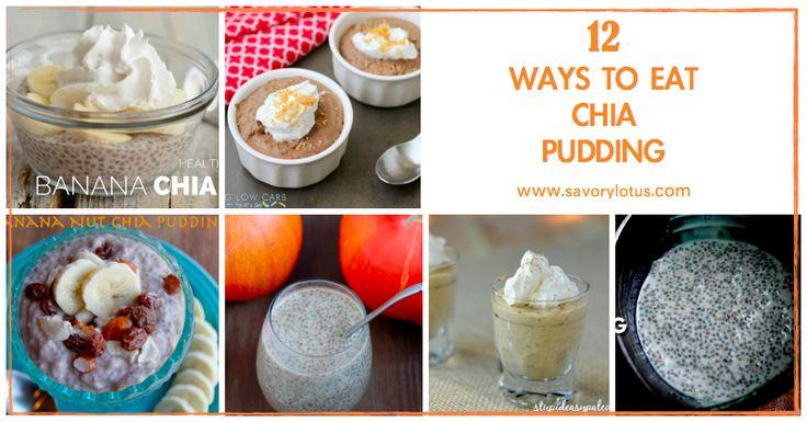 12 Ways to Eat Chia Pudding -
