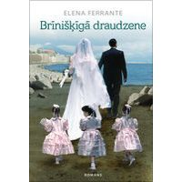 Brīnišķīgā draudzene efter Elena Ferrante