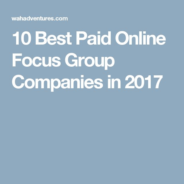 10 Best Paid Online Focus Group Companies in 2017