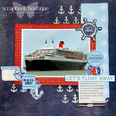 Created by Judith Armstrong for Scrapbook Boutique using Kaisercraft Sail Away