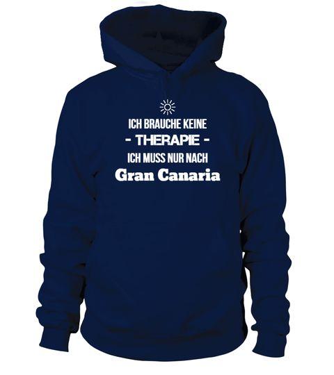 """# *Limitiert* Therapie? Gran Canaria! .  ***NUR FÜR KURZE ZEIT - NICHT IM LADEN ERHÄLTLICH***Du liebst Gran Canaria? Dann ist dieses Shirtgenau das Richtige!Das Shirt ist in vielen verschiedenenFarben und Stilenerhältlich.Weitere Shirts findest Du in unserem Shop:http://teezily.com/stores/reiselustUND SO BESTELLST DU:1. Klicke unten auf den grünen Button """"JETZT BESTELLEN"""".2. Wähle dieAnzahl, Größe,Farbeund dasProduktaus.3. Entscheide Dich für eineZahlungsmethode.4…"""