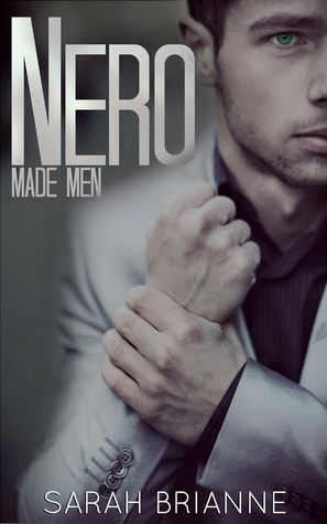 REVIEW: NERO (MADE MEN #1) BY SARAH BRIANNE