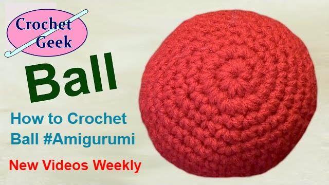How to Crochet #Amigurumi Ball Tutorial -  The Best Ever