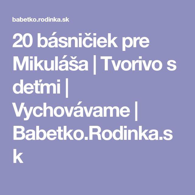 20 básničiek pre Mikuláša | Tvorivo s deťmi | Vychovávame | Babetko.Rodinka.sk