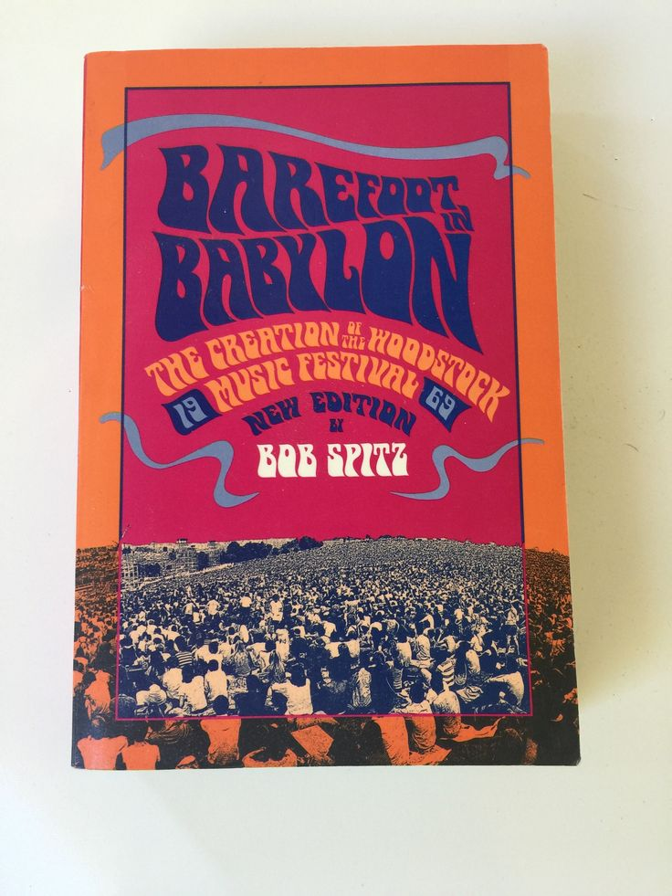 Barefoot in Babylon: The Creation of the Woodstock Music Festival 1969 Bob Spitz by thisgirlsjunk on Etsy https://www.etsy.com/listing/557122030/barefoot-in-babylon-the-creation-of-the