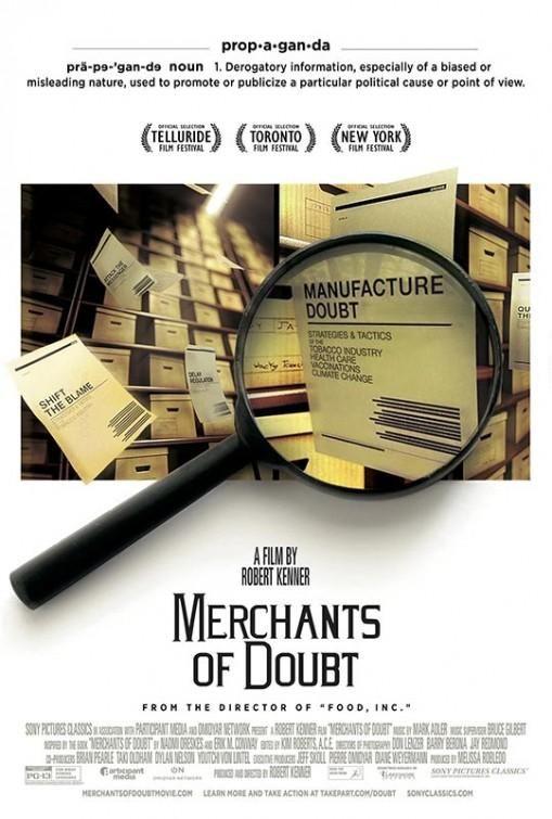 DVD DOC 283 - Merchants of Doubt (ciencia a sueldo) (2014) EEUU. Dir.:Robert  Kenner. Cine social. Sinopse: o documental ofrece unha mirada sobre os expertos a soldo que se presentan como autoridades científicas en certos campos e que falan de temas como produtos químicos tóxicos, fármacos ou o cambio climático.