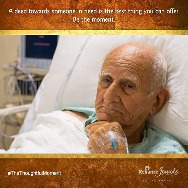 "‪#‎TheThoughtfulMoment‬ LOVE STAYS A nurse took the tired, anxious serviceman to the bedside. ""Your son is here,"" she said to the old man. She had to repeat the words several times before the patient's eyes opened. Heavily sedated because of the pain of his heart attack, he dimly saw the young uniformed marine standing outside the oxygen tent. He reached out his hand.   www.reliancejewels.com  #reliancejewels #bethemoment"