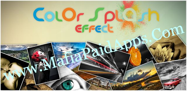 Colour Splash Effect Pro v1.8.6 APK   Create photo grids and photo collages Color Splash Effect Photo Editor provides you a great collage maker tool which will let you to create beautiful photo collages and photo grids. Just select photos and app will give you tens of different collage layouts and grid options. Create the desired photo collages and grids and tap to save. Now your photo collage is ready to share.Color Splash Effect Photo Editor converts your photo into a black and white image…