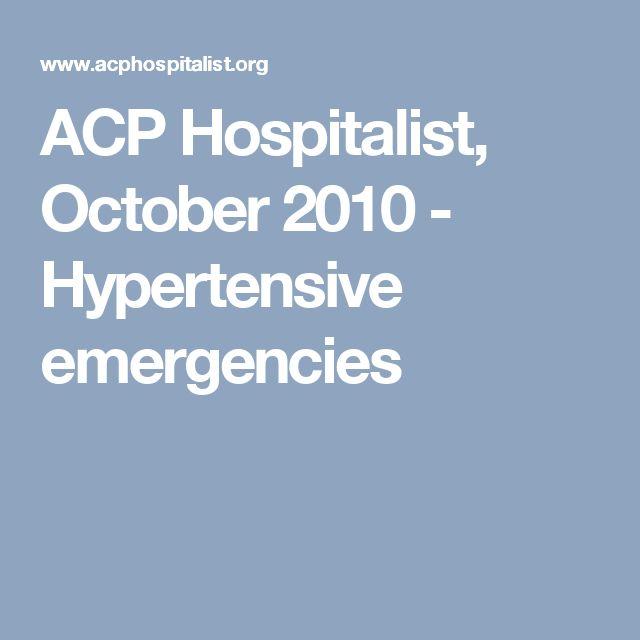 ACP Hospitalist, October 2010 - Hypertensive emergencies