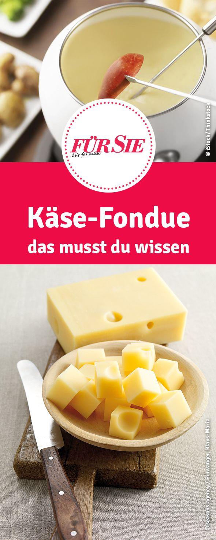 Rezepte, Tipps & Tricks: Käse-Fondue das musst du wissen
