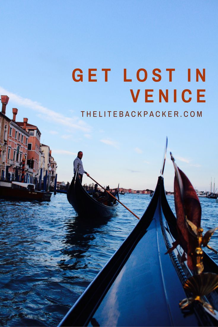 Get Lost in Venice via @https://au.pinterest.com/litebackpacker/