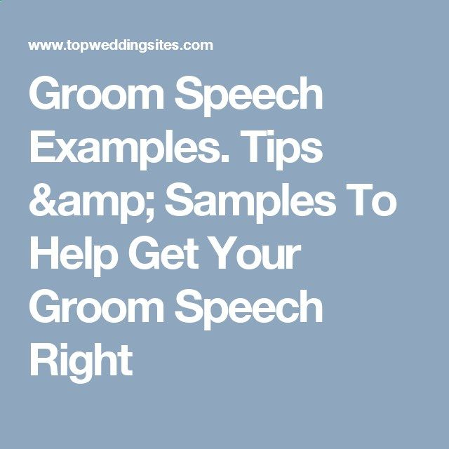 Groom Speech Examples. Tips amp; Samples To Help Get Your Groom Speech Right