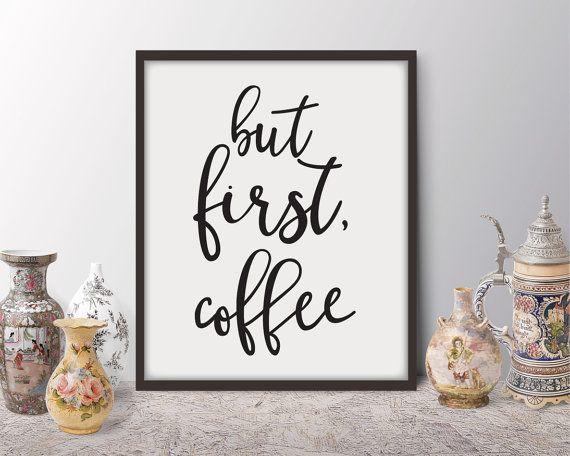 Aber erste Kaffee, 2in1 druckbare Poster, Typografie, print, druckbare Zitat, Wanddekoration, Wandkunst, Typografie Poster, Büro-Dekor, Kunst