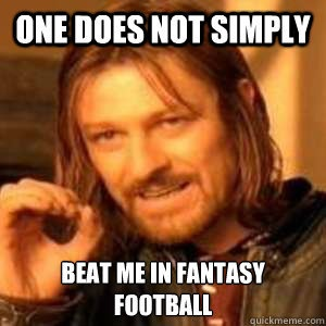 Pinning because yes, one simply *does* beat Ellen in Fantasy Football. ;)  -H