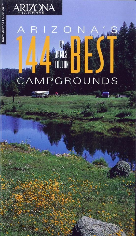 Arizonau0027s 144 Best Campgrounds Arizona Experience