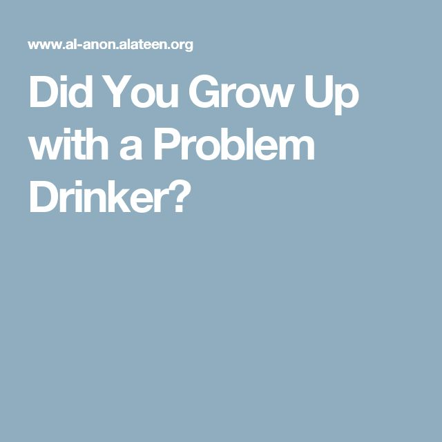 Did You Grow Up with a Problem Drinker?