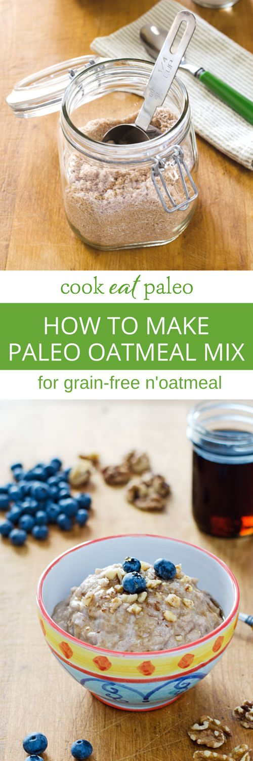 How to make paleo oatmeal mix for a quick and easy hot breakfast at home. Or an easy portable gluten-free breakfast to make in the microwave at work. ~ http://cookeatpaleo.com