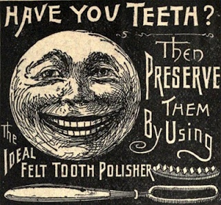 """Advertisement, Ideal Felt Tooth Polisher, 1883. """"Have you teeth... that's great!""""."""