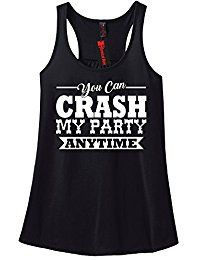 New Comical Shirt Ladies Crash My Party Anytime Shirt Country Song Racerback online. Find the perfect Comical Shirt Tops-Tees from top store. Sku LYKE51642HWRK40633