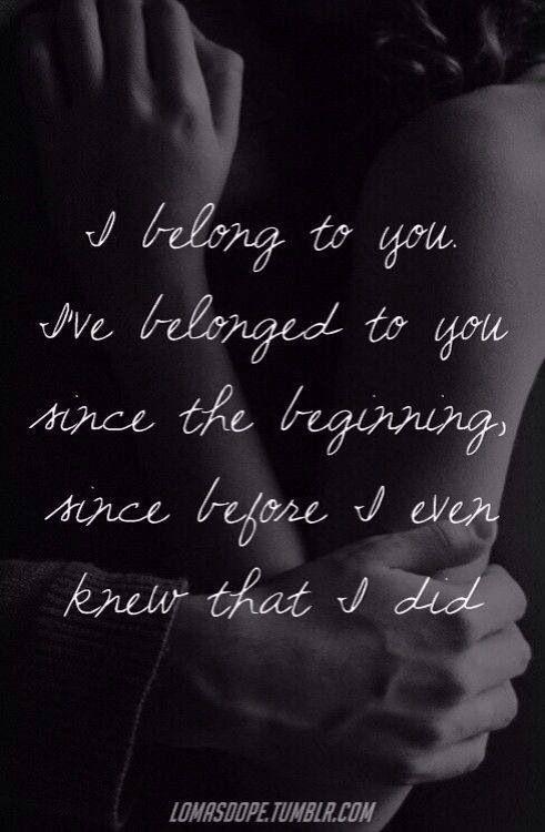 I belong to you...