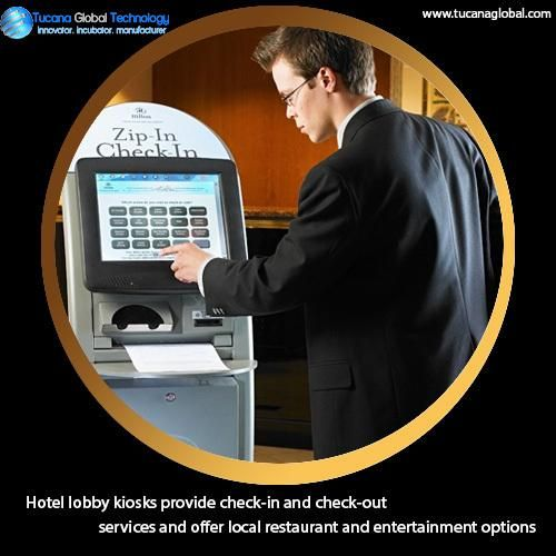 #Hotellobby #kiosks provide check-in and check-out #services and offer local #restaurant and #entertainment options. #TucanaGlobalTechnology #Manufacturer #HongKong