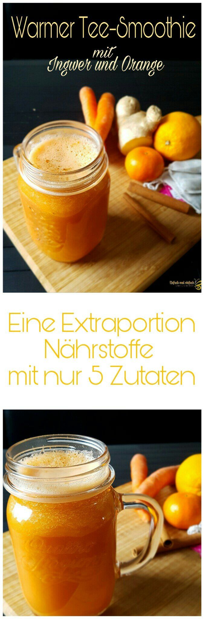 Warmer Tee-Smoothie mit Ingwer und Orange