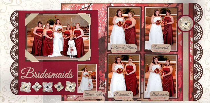 Bridesmaids - #Scrapbooking Wedding Layout.  Falling in Love Layout.  Love layout.  In love layout.