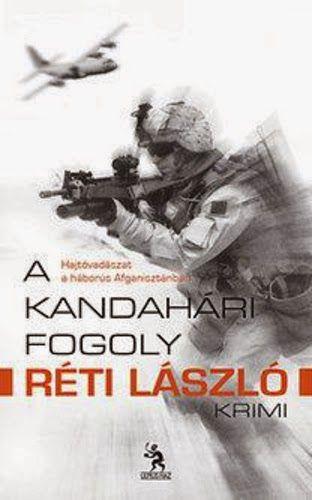 Gabó olvas: A kandahári fogoly