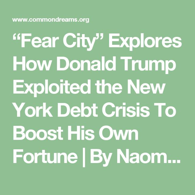 """""""Fear City"""" Explores How Donald Trump Exploited the New York Debt Crisis To Boost His Own Fortune 