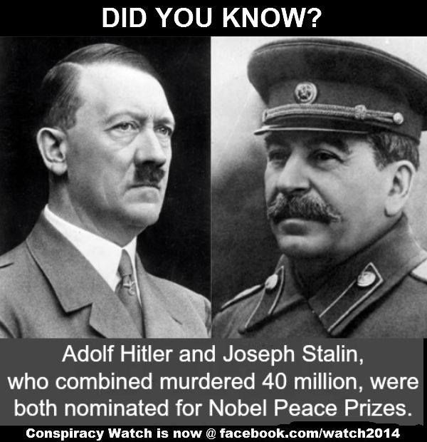 "Nobel ""peace"" prize? Everything Obama does has been done before by these two tyrants, including receiving the award. Open your eyes America!"