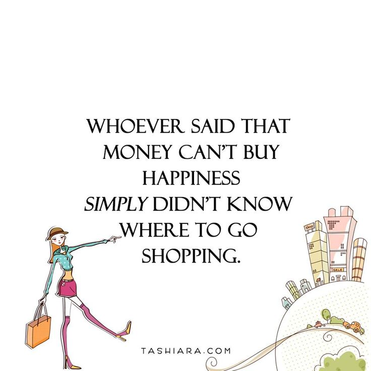 #shopping #happiness # Money #love #girls