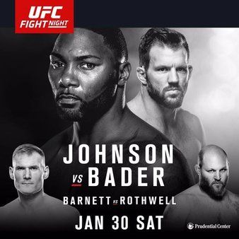 Tweet UFC FOX 18 NEW JERSEY RESULTS   Anthony Johnson def. Ryan Bader via knockout (punches) – Round 1, 1:26 Ben Rothwell def. Josh Barnett via submission (guillotine choke) – Round 2, 3:48 Jimmie Rivera def. Iuri Alcantara via unanimous decision (29-28, 29-28, 29-28) Bryan Barberena def. Sage Northcutt via submission (arm-triangle choke) – Round …