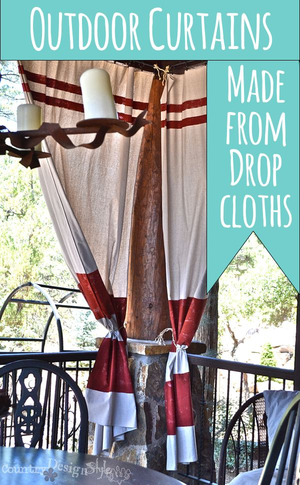 outdoor curtains made with drop cloths http://countrydesignstyle.com #dropcloth #curtains #outdoorcurtains